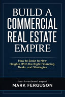 Build a Commercial Real Estate Empire