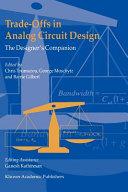 Trade-Offs in Analog Circuit Design
