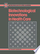 Biotechnological Innovations In Health Care