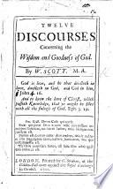 Twelve Discourses concerning the Wisdom and Goodness of God