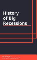 History of Big Recessions