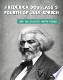 Frederick Douglass s Fourth of July Speech