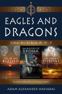 Eagles and Dragons Tribune Box Set Pdf/ePub eBook
