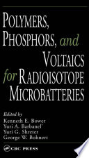 Polymers, Phosphors, and Voltaics for Radioisotope Microbatteries