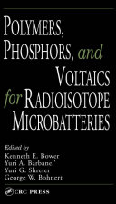 Pdf Polymers, Phosphors, and Voltaics for Radioisotope Microbatteries Telecharger