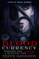 Blood Currency