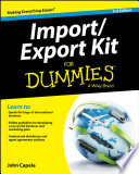 """Import / Export Kit For Dummies"" by John J. Capela"