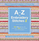 A Z of Embroidery Stitches 2