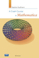 A Crash Course in Mathematica