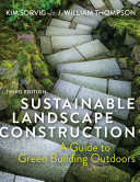 Sustainable Landscape Construction, Third Edition Pdf/ePub eBook