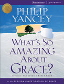 What s So Amazing about Grace    International Edition