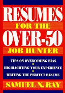 Resumes for the Over-50 Job Hunter