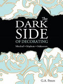 The Dark Side of Decorating