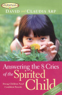 Answering the 8 Cries of the Spirited Child Pdf/ePub eBook