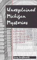 Unexplained Michigan Mysteries