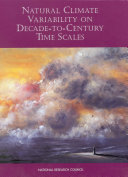 Natural Climate Variability on Decade-to-Century Time Scales Pdf/ePub eBook