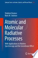 Atomic and Molecular Radiative Processes Book