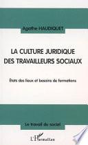 La culture juridique des travailleurs sociaux