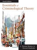 Essentials of Criminological Theory: Fourth Edition - Seite ix