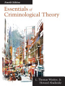 Essentials of Criminological Theory
