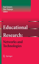 Educational Research  Networks and Technologies