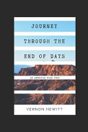 Journey Through the End of Days  An American Road Trip