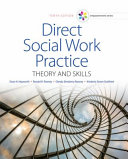 Empowerment Series  Direct Social Work Practice  Theory and Skills Book