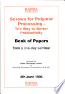 Screws for Polymer Processing
