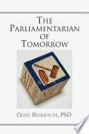 The Parliamentarian of Tomorrow