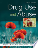 """Drug Use and Abuse"" by Stephen A. Maisto, Mark Galizio, Gerard J. Connors"