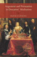 Pdf Argument and Persuasion in Descartes' Meditations