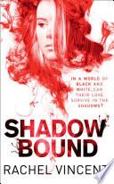 Shadow Bound An Unbound Novel Book 2  Book PDF
