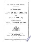 The queen's printers' aids to the student of the holy Bible. With which is incorporated the new appendix