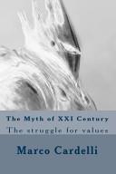 The Myth of XXI Century