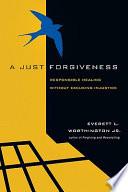 A Just Forgiveness
