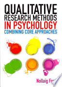 Qualitative Research Methods In Psychology  Combining Core Approaches Book