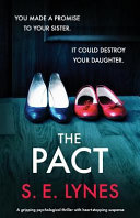 The Pact  A Gripping Psychological Thriller with Heartstopping Suspense