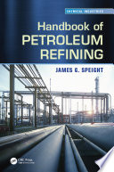 Handbook of Petroleum Refining