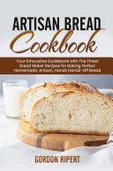 Artisan Bread Cookbook