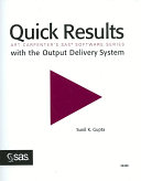 Quick Results with the Output Delivery System