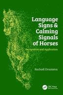 LANGUAGE SIGNS & CALMING SIGNALS OF HORSES