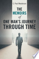 The Memoirs of One Man   S Journey Through Time