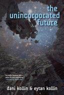 Pdf The Unincorporated Future