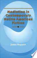 Mediation in Contemporary Native American Fiction
