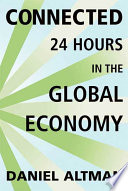 Connected: 24 Hours in the Global Economy