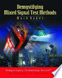Demystifying Mixed Signal Test Methods