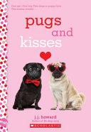 Pugs and Kisses: a Wish Novel image