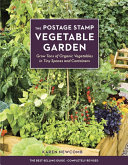 The Postage Stamp Vegetable Garden
