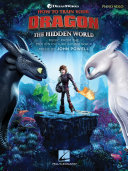 How to Train Your Dragon: The Hidden World Songbook Book