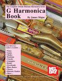 Complete 10-Hole Diatonic Harmonica Series: G Harmonica Book